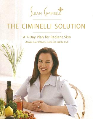The Ciminelli Solution: A 7-Day Plan for Radiant Skin Cover Image