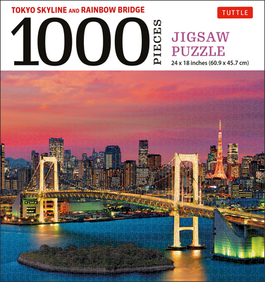 Tokyo Skyline and Rainbow Bridge - 1000 Piece Jigsaw Puzzle: The Rainbow Bridge and Tokyo Tower (Finished Size 24 in X 18 In) Cover Image