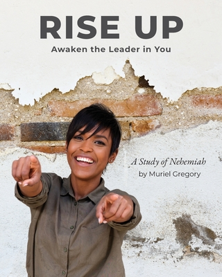 Rise Up: Awaken the Leader in You Cover Image