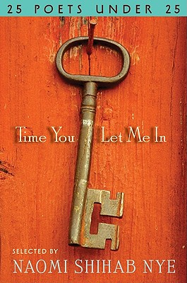 Time You Let Me In: 25 Poets under 25 Cover Image
