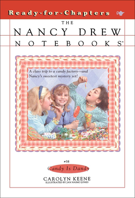 Candy Is Dandy (Nancy Drew Notebooks (Pb) #38) Cover Image