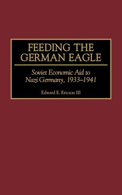 Cover for Feeding the German Eagle