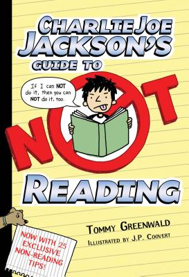 Charlie Joe Jackson's Guide to Not Reading Cover