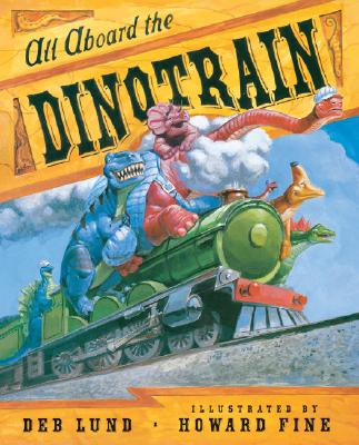 All Aboard the Dinotrain Cover