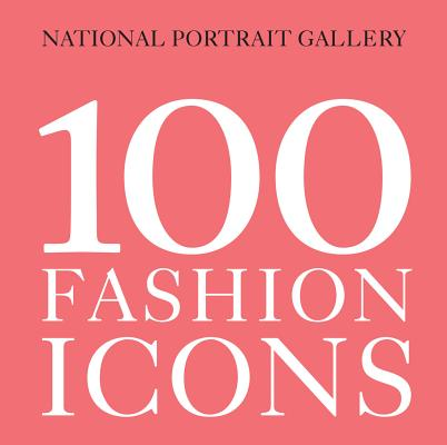 100 Fashion Icons Cover Image