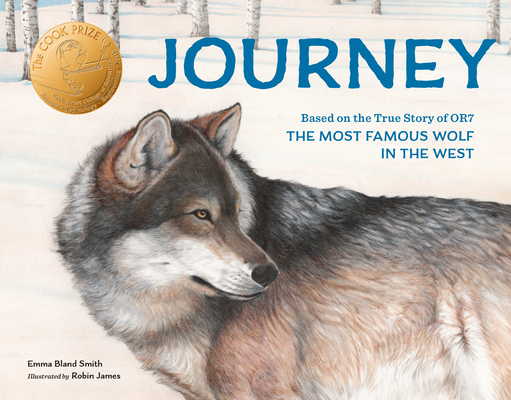 Journey: Based on the True Story of OR7, the Most Famous Wolf in the West Cover Image