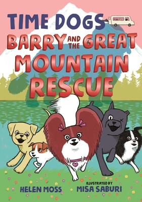 Time Dogs: Barry and the Great Mountain Rescue Cover Image