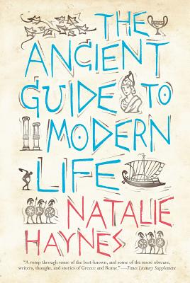 The Ancient Guide to Modern Life Cover Image