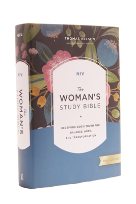 NIV, the Woman's Study Bible, Hardcover, Full-Color: Receiving God's Truth for Balance, Hope, and Transformation Cover Image