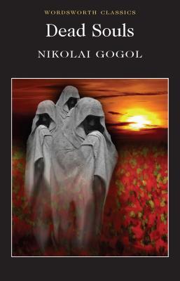 Dead Souls (Wordsworth Classics) Cover Image