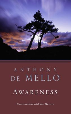 Awareness: A de Mello Spirituality Conference in His Own Words Cover Image