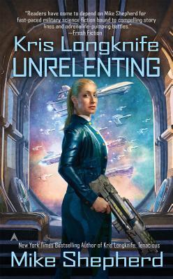 Kris Longknife: Unrelenting Cover Image