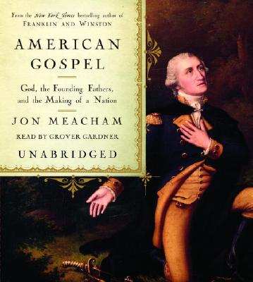 American Gospel: God, the Founding Fathers, and the Making of a Nation Cover Image