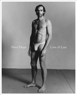 Peter Hujar: Love & Lust Cover Image