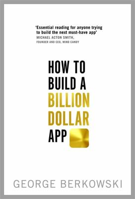 How to Build a Billion Dollar App Cover Image