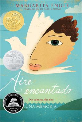 Aire Encantado: DOS Cultures, DOS Alas, Una Memoria (Enchanted Air: Two Culture Cover Image