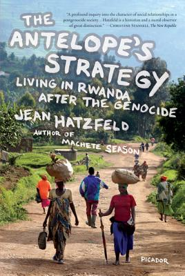 The Antelope's Strategy: Living in Rwanda After the Genocide Cover Image