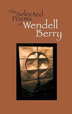 The Selected Poems of Wendell Berry Cover Image