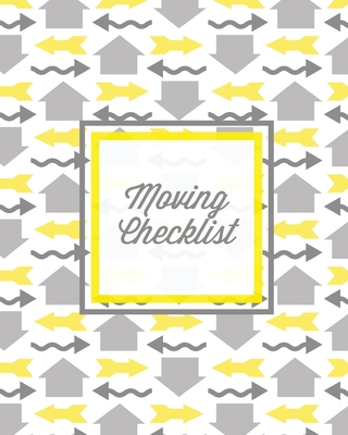 Moving Checklist: Moving To A New Home Or House, Keep Track Of Important Details & Inventory List, Track Property Move Journal, Log & Re Cover Image