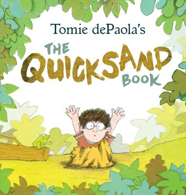 Tomie dePaola's The Quicksand Book Cover Image