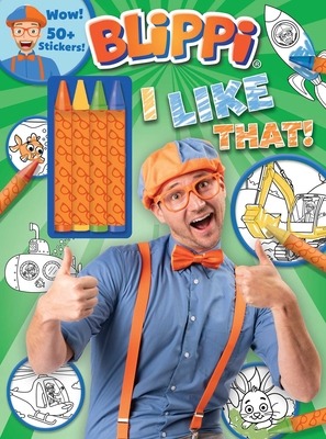 Blippi: I Like That!  Coloring Book with Crayons: Blippi Coloring Book with Crayons Cover Image
