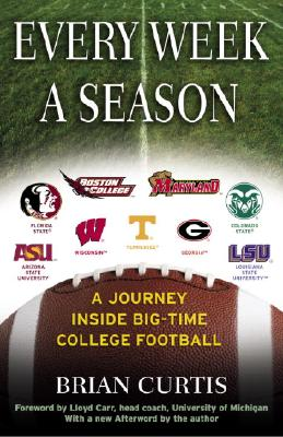 Every Week a Season: A Journey Inside Big-Time College Football Cover Image