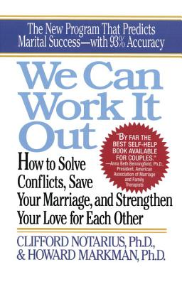 We Can Work It Out: How to Solve Conflicts, Save Your Marriage Cover Image