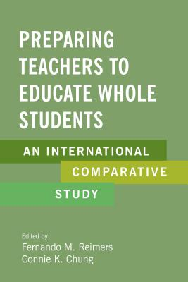 Preparing Teachers to Educate Whole Students: An International Comparative Study Cover Image