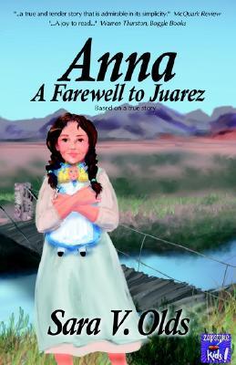 Anna - A Farewell to Juarez Cover Image