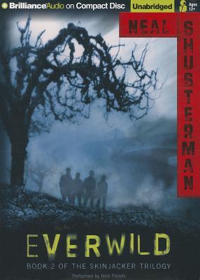 Everwild (Skinjacker Trilogy (Audio) #2) Cover Image