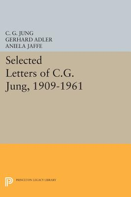 Selected Letters of C.G. Jung, 1909-1961 (Bollingen #186) Cover Image