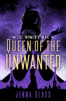 Queen of the Unwanted (The Women's War #2) Cover Image