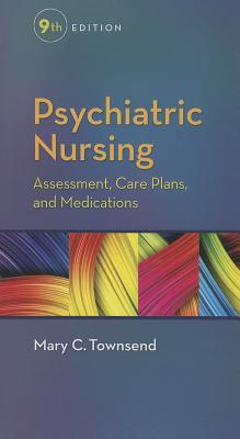 Psychiatric Nursing: Assessment, Care Plans, and Medications Cover Image