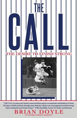 The Call: The Desire to Finish Strong Cover Image