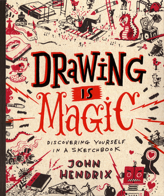 Drawing Is Magic: Discovering Yourself in a Sketchbook Cover Image