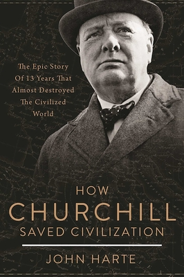 How Churchill Saved Civilization Cover