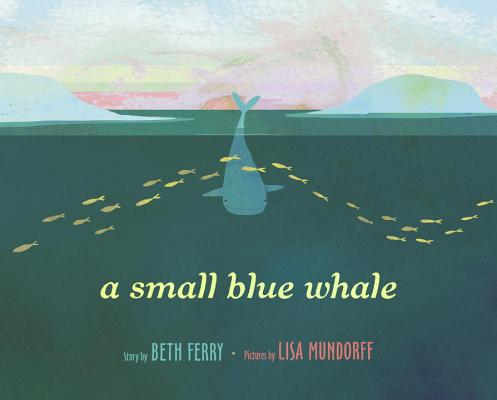 A Small Blue Whale by Beth Ferry