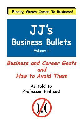Jj's Business Bullets -Volume 1 Cover