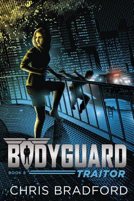 Bodyguard: Traitor (Book 8) Cover Image