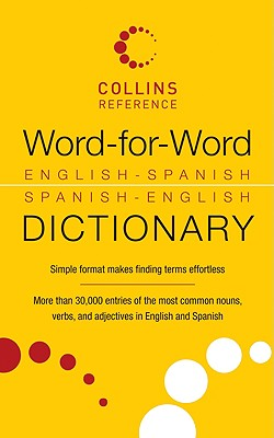 Word-for-Word English-Spanish Spanish-English Dictionary (Collins Language) Cover Image