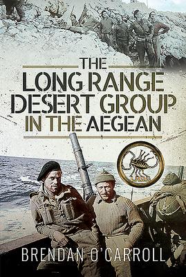 The Long Range Desert Group in the Aegean Cover Image