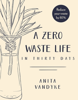 Cover for A Zero Waste Life