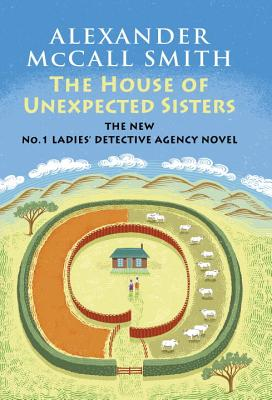 The House of Unexpected Sisters (No. 1 Ladies' Detective Agency #18) Cover Image