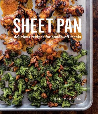 Sheet Pan: Delicious Recipes for Hands-Off Meals Cover Image