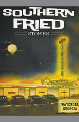 Southern Fried Stories Cover Image