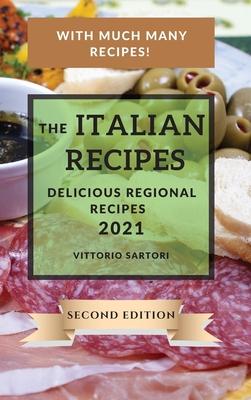 The Italian Recipes 2021 Second Edition: Delicious Regional Recipes Cover Image