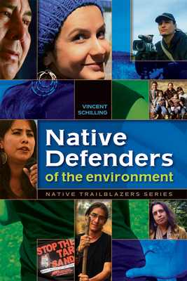 Native Defenders of the Environment (Native Trailblazers) Cover Image