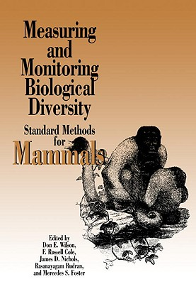 Measuring and Monitoring Biological Diversity: Standard Methods for Mammals Cover Image
