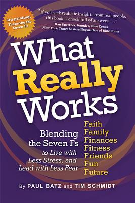 What Really Works: Blending the 7 Fs for the Life You Imagine Cover Image