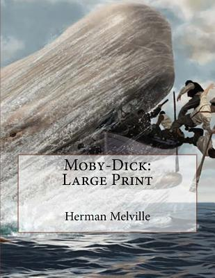 Moby-Dick: Large Print Cover Image